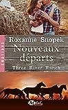 Three River Ranch , Tome 2: Nouveaux départs