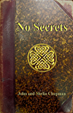 No Secrets: A Vested Interest