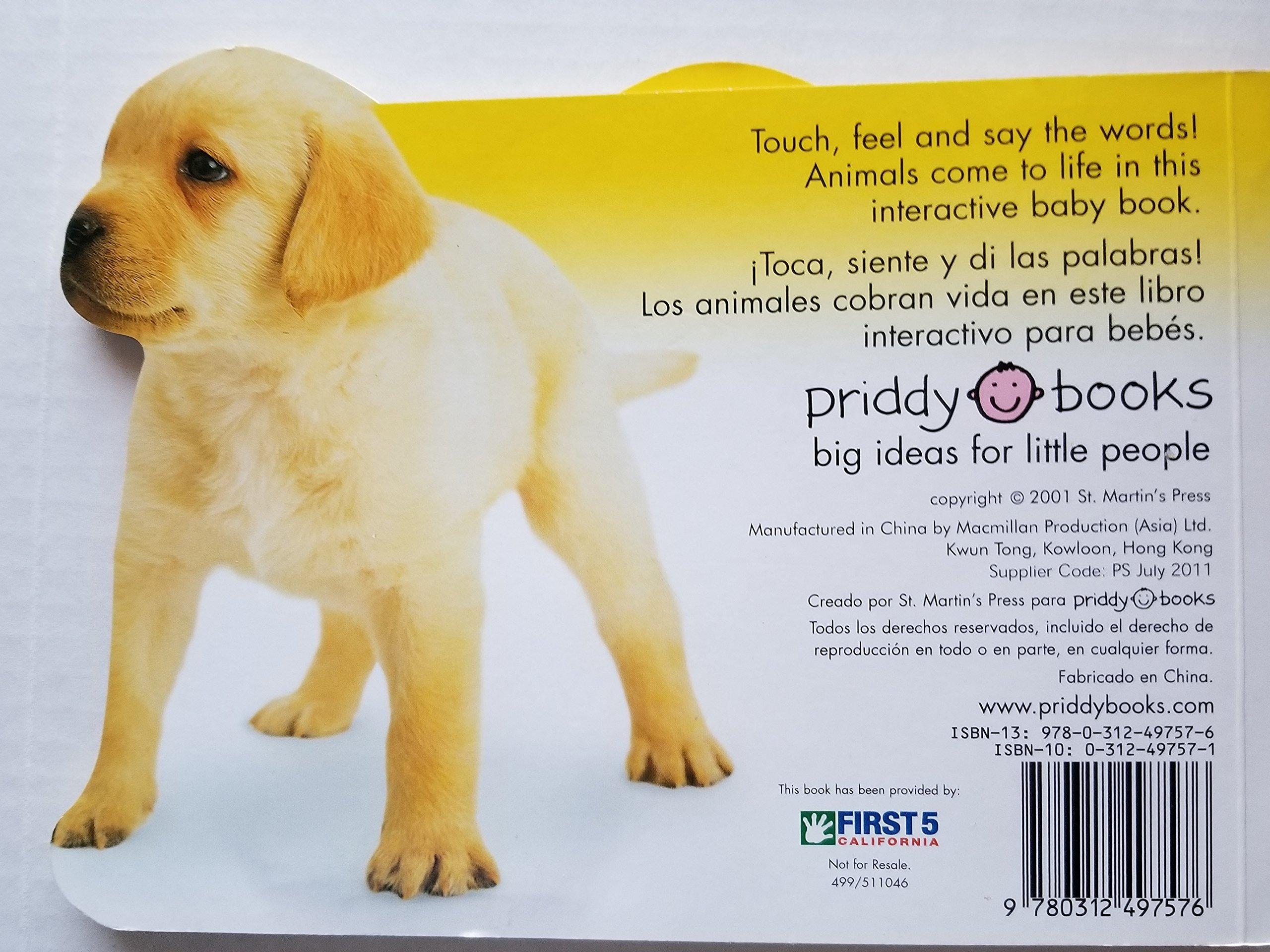HAPPY BABY:PUPPY AND FRIENDS/PERRITO Y AMIGOS- [toca, siente y dice.] (Mex/Span/Bilin) -Import: CALIFORNIA FIRST 5 : Amazon.com: Books