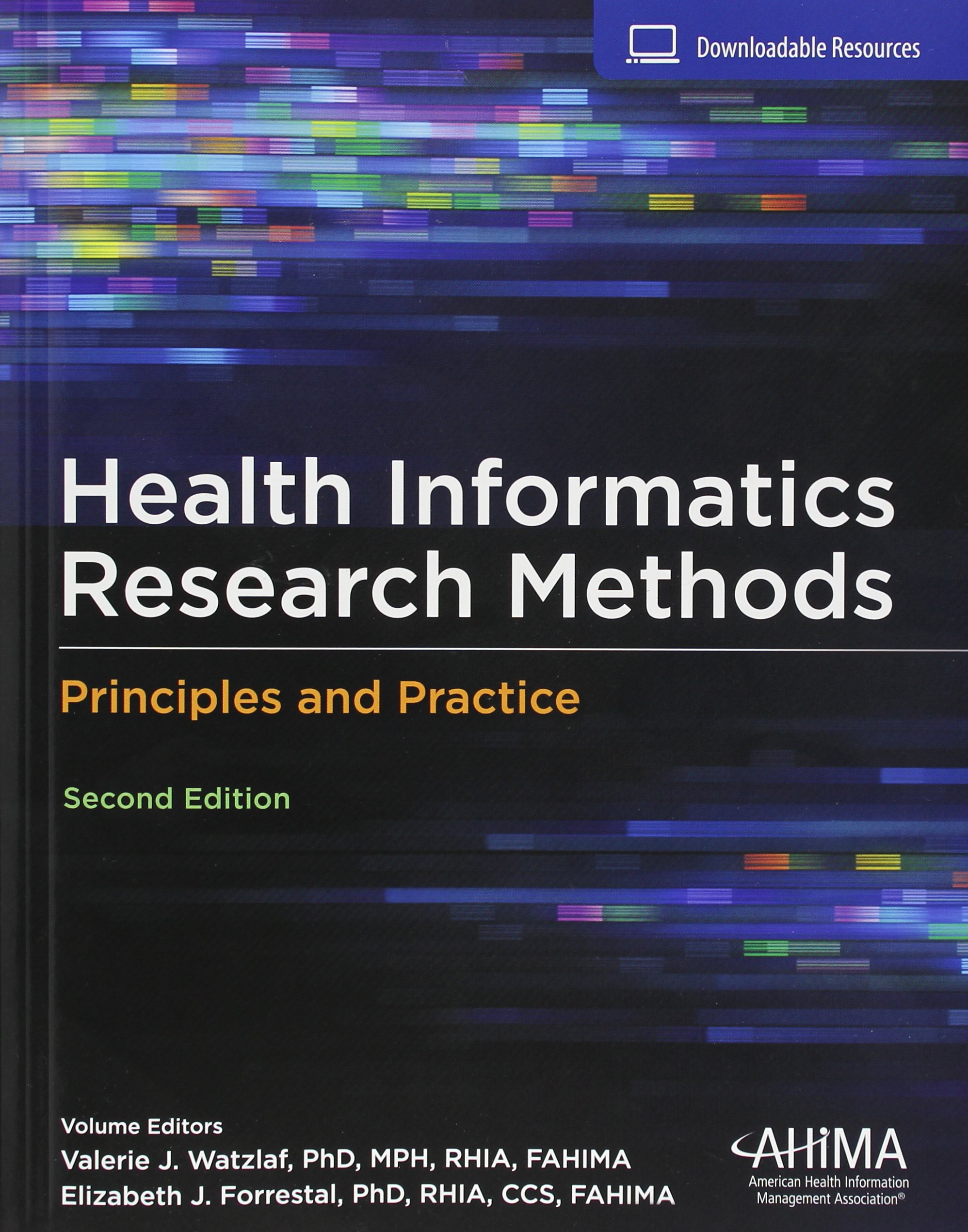 Health Informatics Research Methods: Principles and Practice by AHIMA