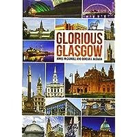 Glorious Glasgow