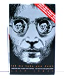 Let Me Take You Down: Inside the Mind of Mark David Chapman - Man Who Shot John Lennon
