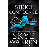 Strict Confidence (Rochester Trilogy Book 2)