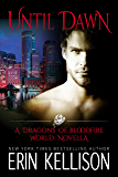 Until Dawn: A Dragons of Bloodfire World Novella