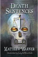 DEATH SENTENCES - TALES OF PUNISHMENT & REVENGE Paperback