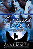 Captured by the Pack (Blue Moon Brides Book 5)