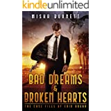Bad Dreams and Broken Hearts: The Case Files of Erik Rugar