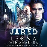 Jared: Urban Wolves, Book 1