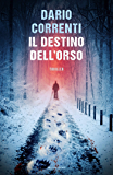 Il destino dell'orso (Italian Edition)