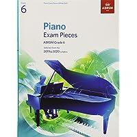 Piano Exam Pieces 2019 & 2020, ABRSM Grade 6: Selected from the 2019 & 2020 syllabus (ABRSM Exam Pieces)