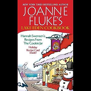Joanne Fluke's Lake Eden Cookbook: (Hannah Swensen)