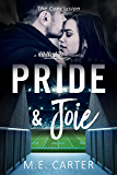 Pride & Joie: The Conclusion (#MyNewLife)