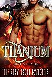 Titanium (Rent-A-Dragon Book 3) (English Edition)