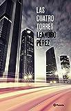 Las Cuatro Torres (Autores Españoles e Iberoamericanos)