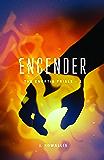 Encender (The Enertia Trials Book 2)