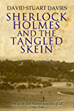 Sherlock Holmes and the Tangled Skein