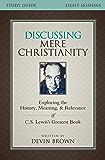 Mere Christianity (C.S. Lewis Signature Classics) - Kindle