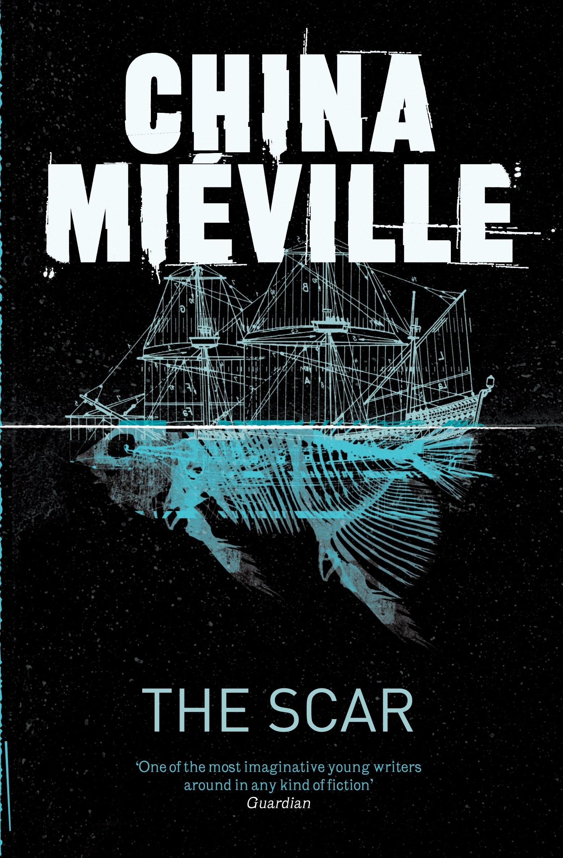 The Scar (new Crobuzon 2): Amazon: China Mi�ville: 9780330534314:  Books