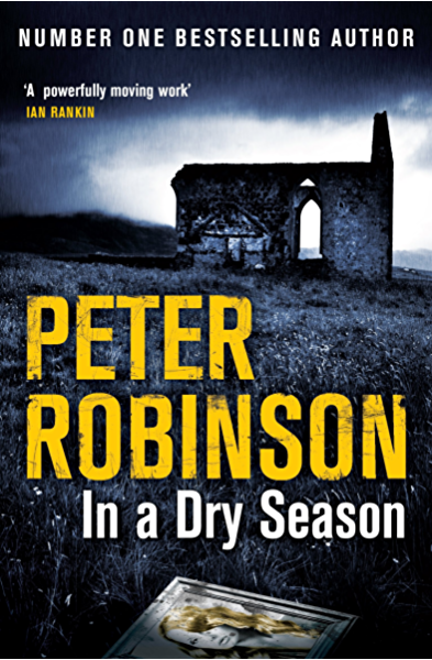 In A Dry Season (Inspector Banks Book 10) (English Edition) eBook ...