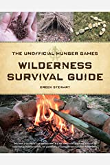 The Unofficial Hunger Games Wilderness Survival Guide Paperback
