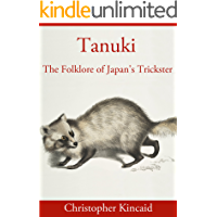 Tanuki: The Folklore of Japan's Trickster
