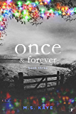 Once and Forever: Book Three of the Once Series