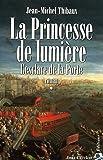La Princesse de lumière. Tome 1, L'esclave de la Porte