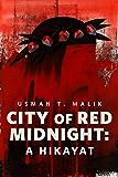 City of Red Midnight: A Hikayat: A Tor.com Original