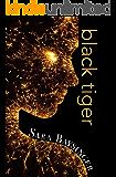 black tiger (Black Tiger Series Book 1)