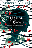Eternal Dawn (Vampire Queen Trilogy Book 3) (English Edition)