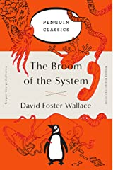 The Broom of the System: A Novel (Penguin Orange Collection) Paperback