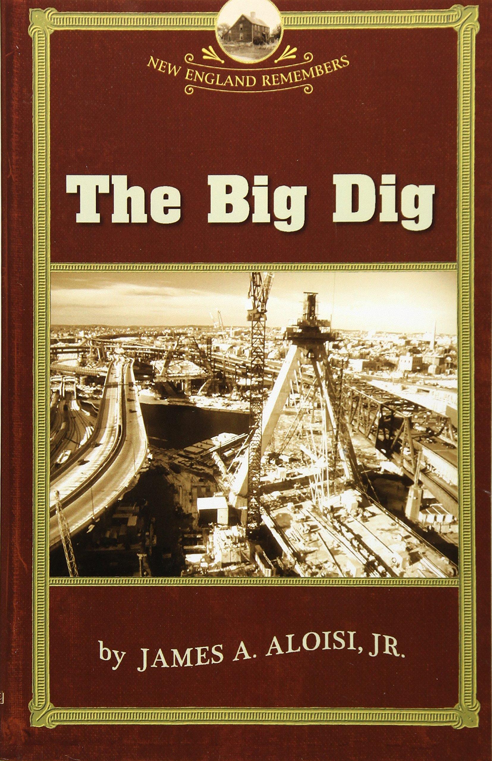 Big Dig (NE Remembers)