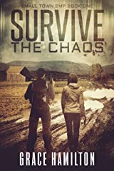 Survive the Chaos (Small Town EMP Book 1) Kindle Edition