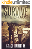 Survive the Chaos (Small Town EMP Book 1)
