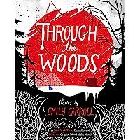 Through the woods: Emily Carroll