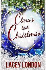 Clara's Last Christmas (Clara Andrews Series - Book 9) Kindle Edition