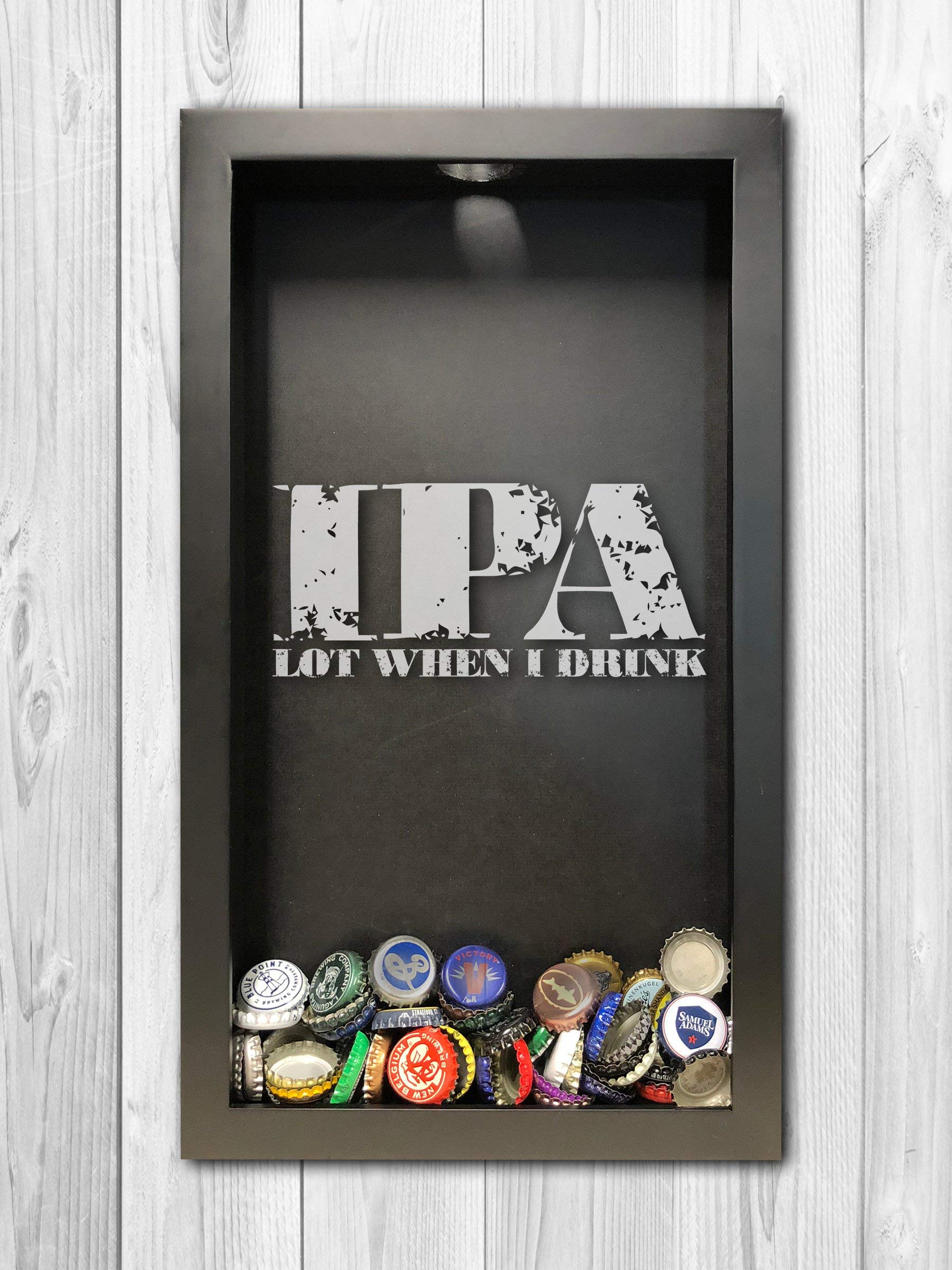 IPA Lot When I Drink Bottle Cap Shadow Box, Mens Gift Ideas, Fathers Day Gift