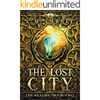 The Lost City: The Realms Book 2: (An Epic Progression Fantasy LitRPG Novel)