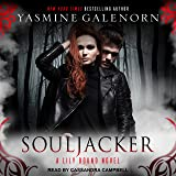 Souljacker: Lily Bound Series, Book 1