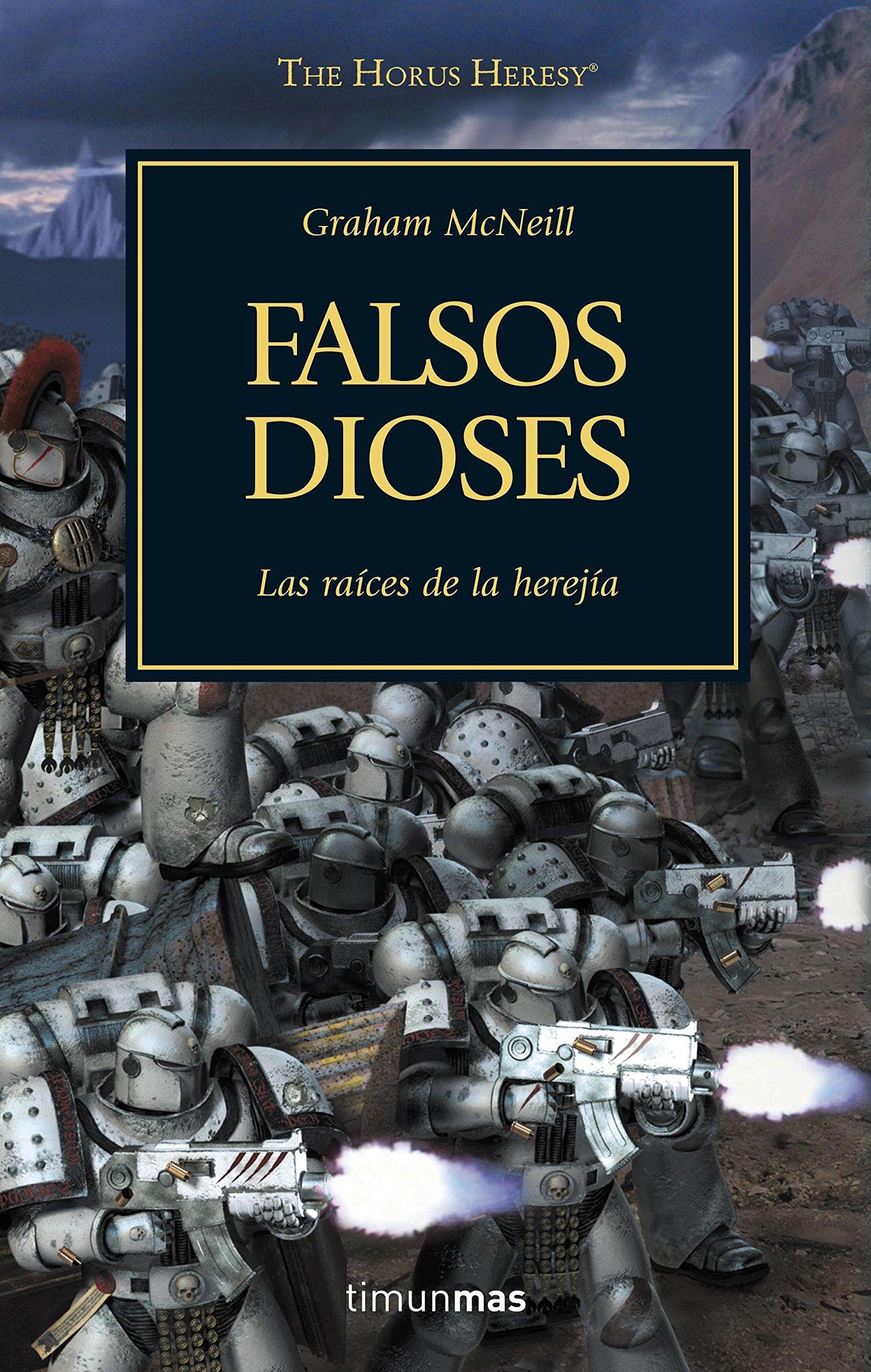 Falsos dioses nº 02 (Warhammer 40.000) Tapa blanda – 15 mar 2016 Graham McNeill Minotauro 8445003100 Science fiction