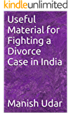 Useful Material for Fighting a Divorce Case in India