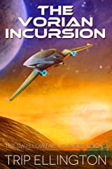 The Vorian Incursion (The Swallowtail Voyages Book 2) Kindle Edition