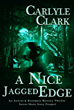 A Nice Jagged Edge (An Atticus & Rosemary Mystery Thriller Series Short Story Prequel Book 3)