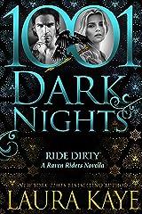 Ride Dirty: A Raven Riders Novella Kindle Edition
