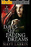 Days of Fading Dreams: A dark fantasy adventure (Runeblade Saga Book 4)