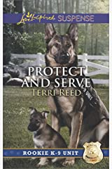 Protect and Serve (Rookie K-9 Unit Book 1) Kindle Edition