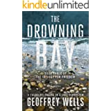 The Drowning Bay: A found belonging in a lost ecosystem. Book 3 of The Trilogy for Freedom.