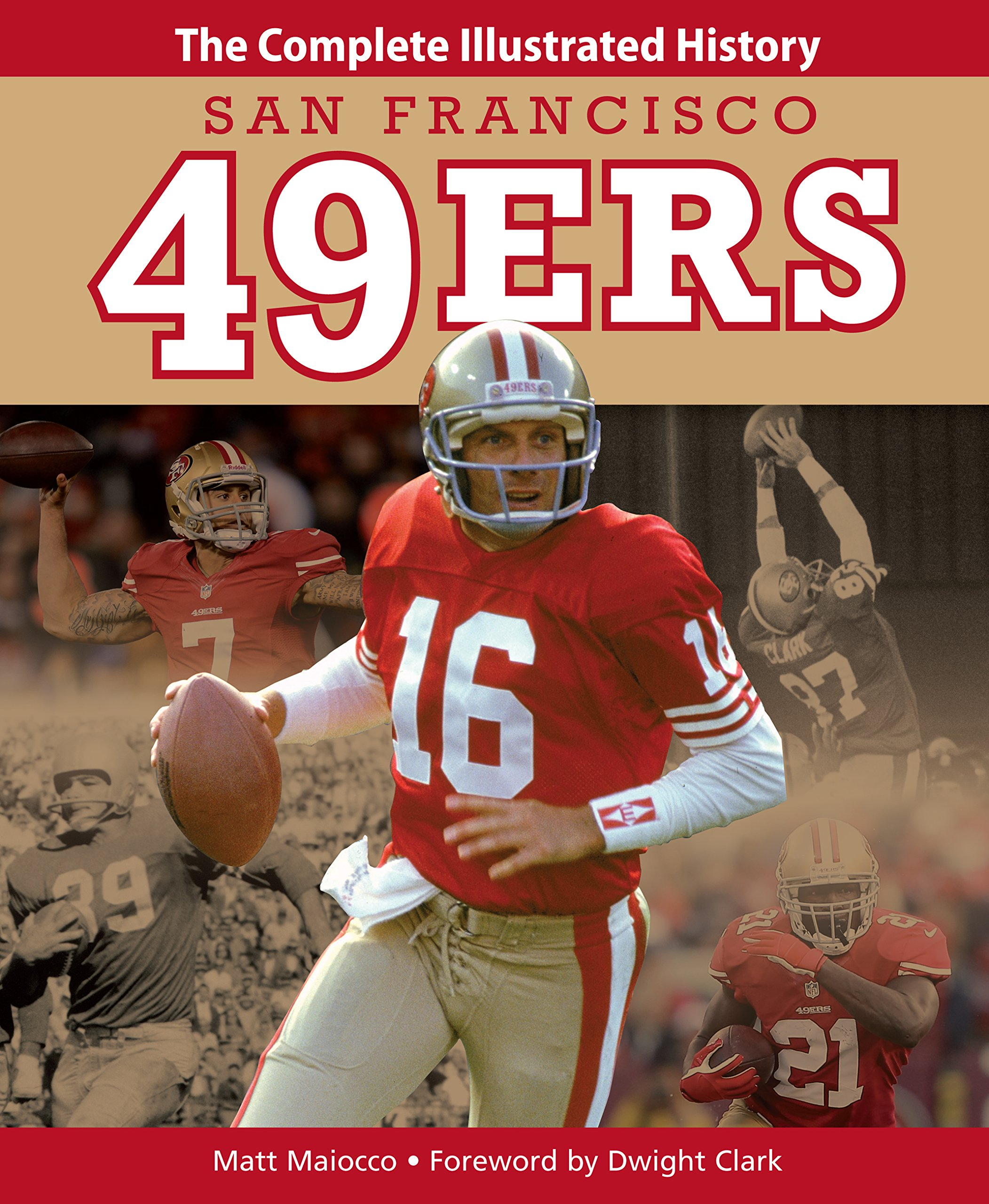 San Francisco 49ers: The Complete Illustrated History pdf