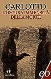 L'oscura immensità della morte (Tascabili e/o Vol. 171) (Italian Edition)