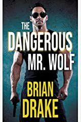 The Dangerous Mr. Wolf Kindle Edition